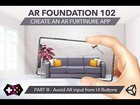 Tutorial on IKEA app clone with Unity's AR Foundation (Part 3- Block AR input from UI touch)