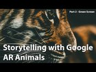 Storytelling with Google AR Animals Part 2 (Green Screen) - Hello, Everyone. I made some videos for educators using AR for student storytelling. This is the second one I did that talks a bit about how to capture AR using a green screen to create transparent animations. I thought it may fit in here.